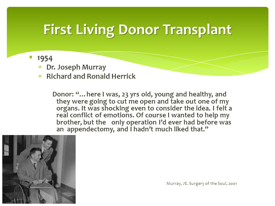 First Living Donor Transplant