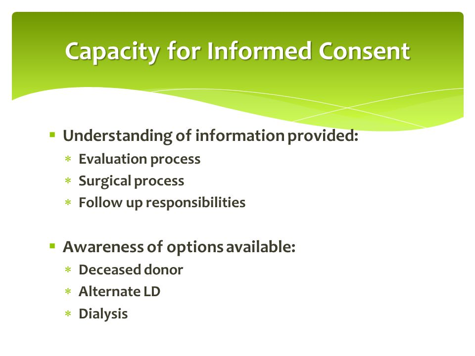 Capacity for Informed Consent