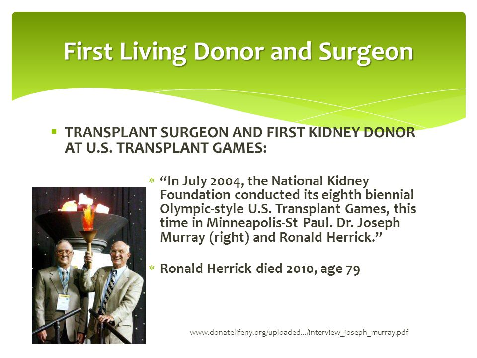 First Living Donor and Surgeon
