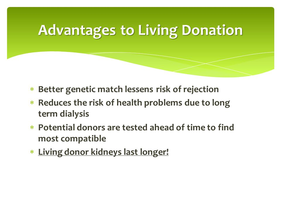 Advantages to Living Donation