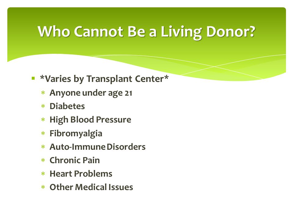 Who Cannot Be a Living Donor