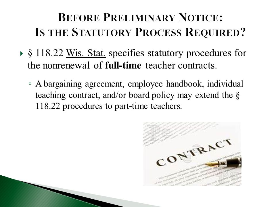 Before Preliminary Notice: Is the Statutory Process Required