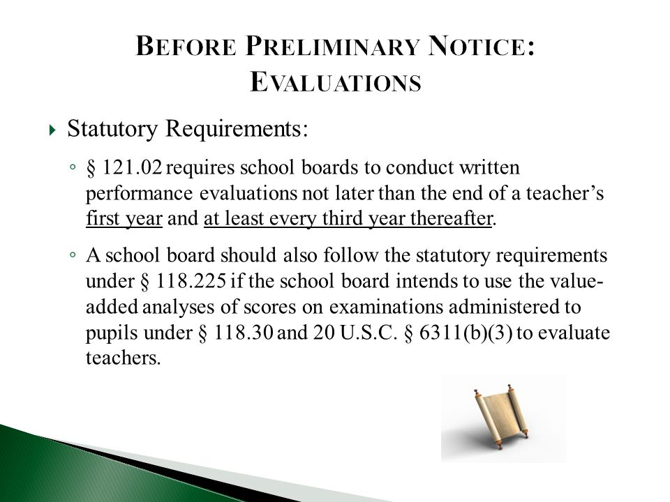 Before Preliminary Notice: Evaluations