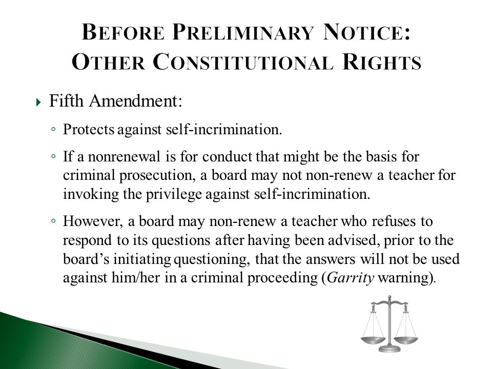 Before Preliminary Notice: Other Constitutional Rights