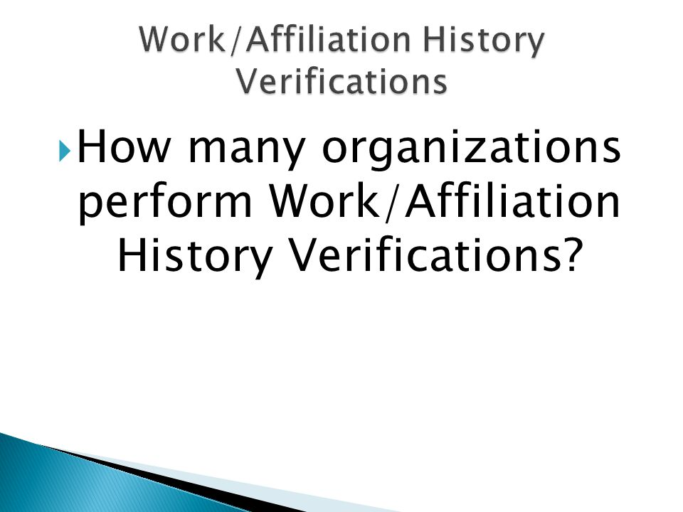 Work/Affiliation History Verifications
