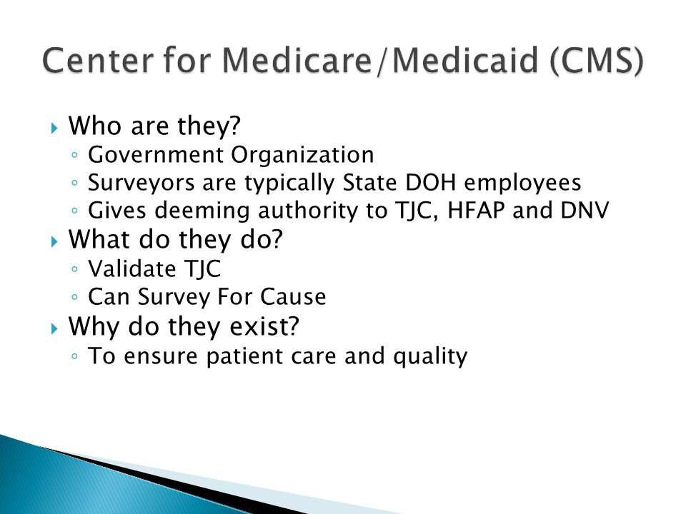 Center for Medicare/Medicaid (CMS)