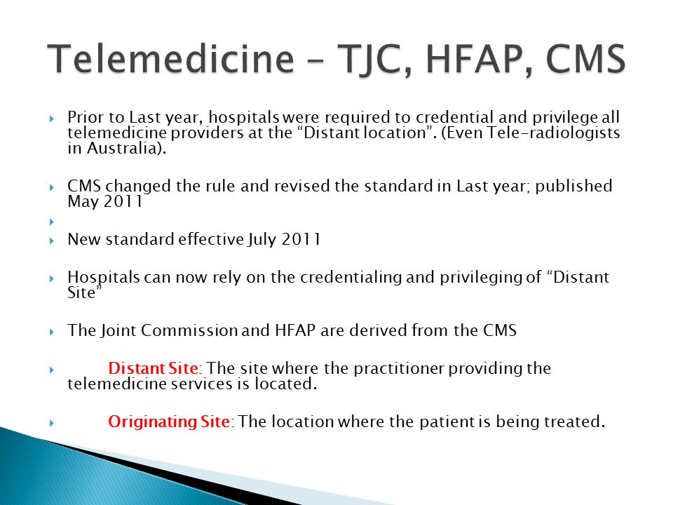 Telemedicine – TJC, HFAP, CMS