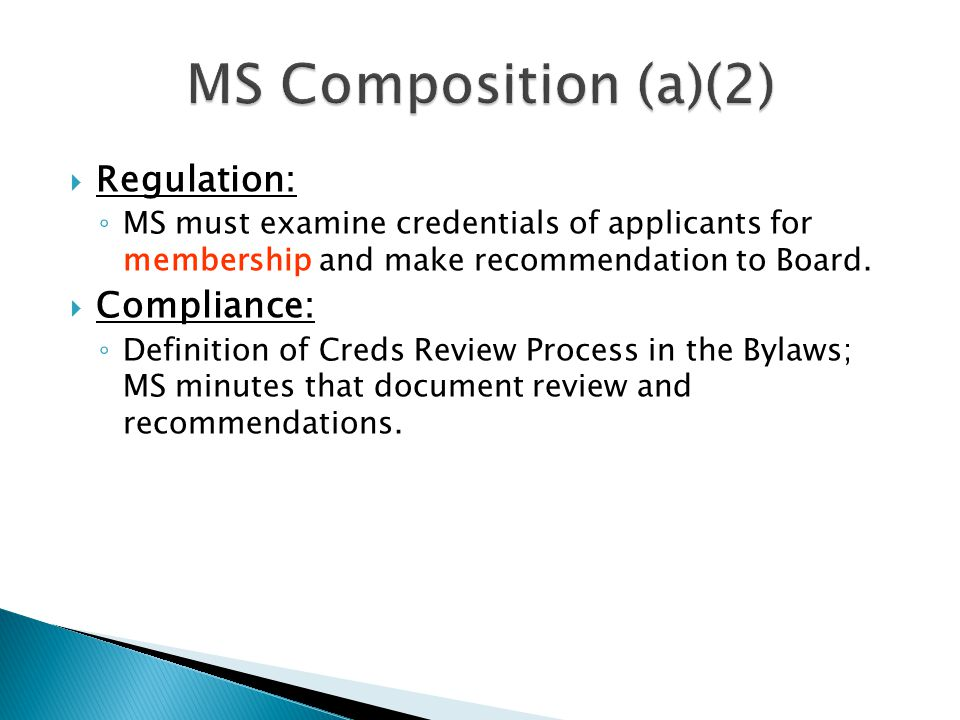 MS Composition (a)(2) Regulation: Compliance: