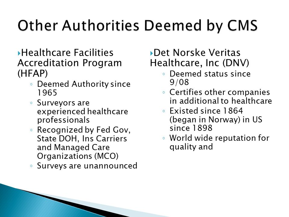Other Authorities Deemed by CMS
