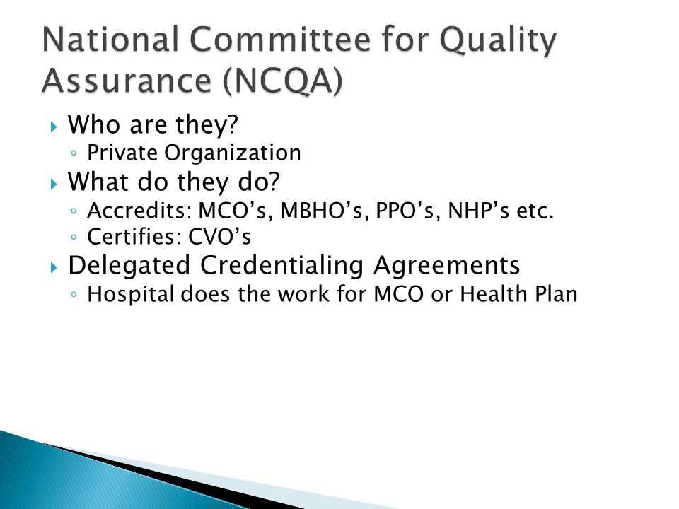 National Committee for Quality Assurance (NCQA)