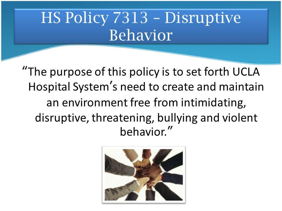 HS Policy 7313 – Disruptive Behavior