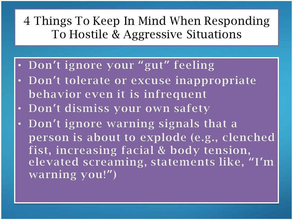 4 Things To Keep In Mind When Responding To Hostile & Aggressive Situations