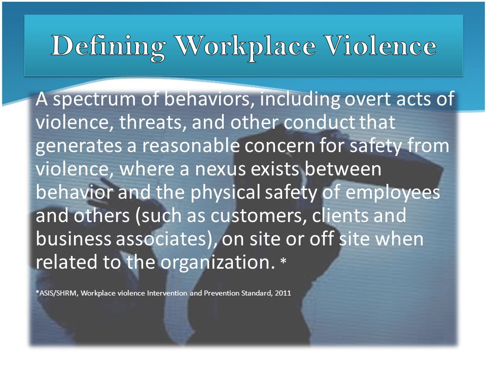 Defining Workplace Violence