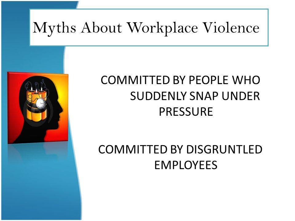 Myths About Workplace Violence