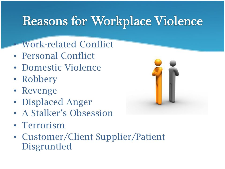 Reasons for Workplace Violence