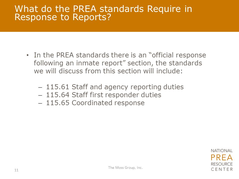What do the PREA standards Require in Response to Reports