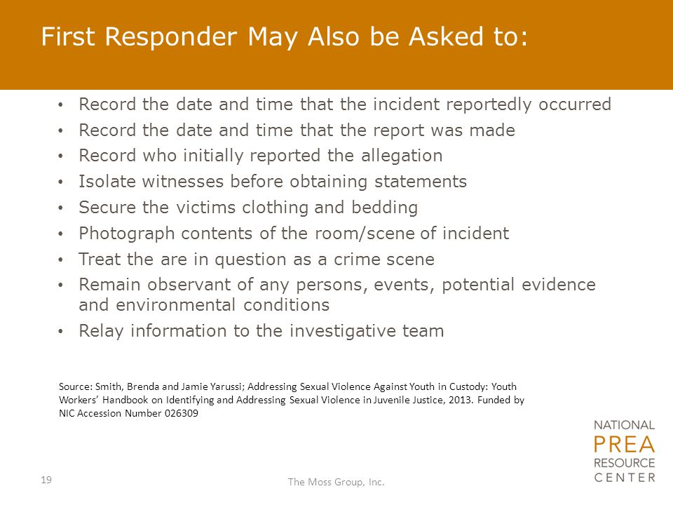 First Responder May Also be Asked to:
