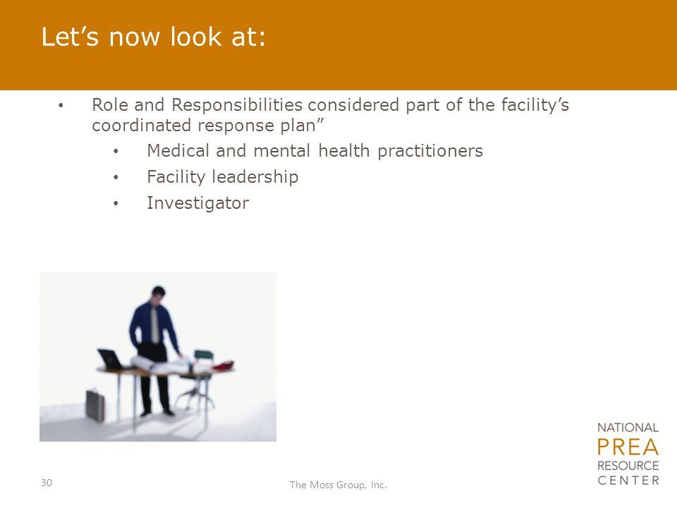 Let's now look at: Role and Responsibilities considered part of the facility's coordinated response plan