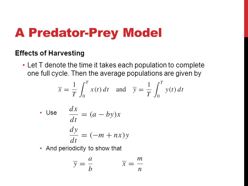 A Predator-Prey Model Effects of Harvesting