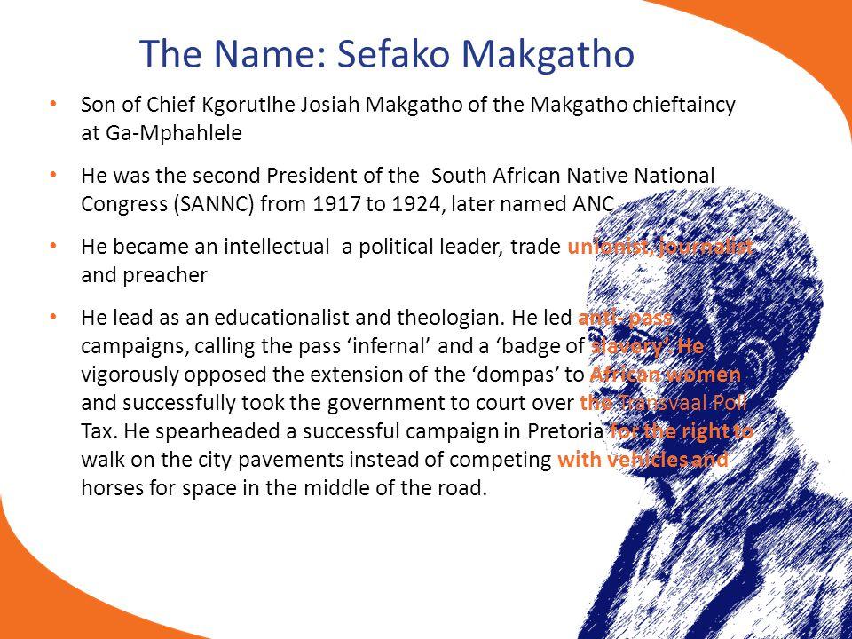 The Name: Sefako Makgatho