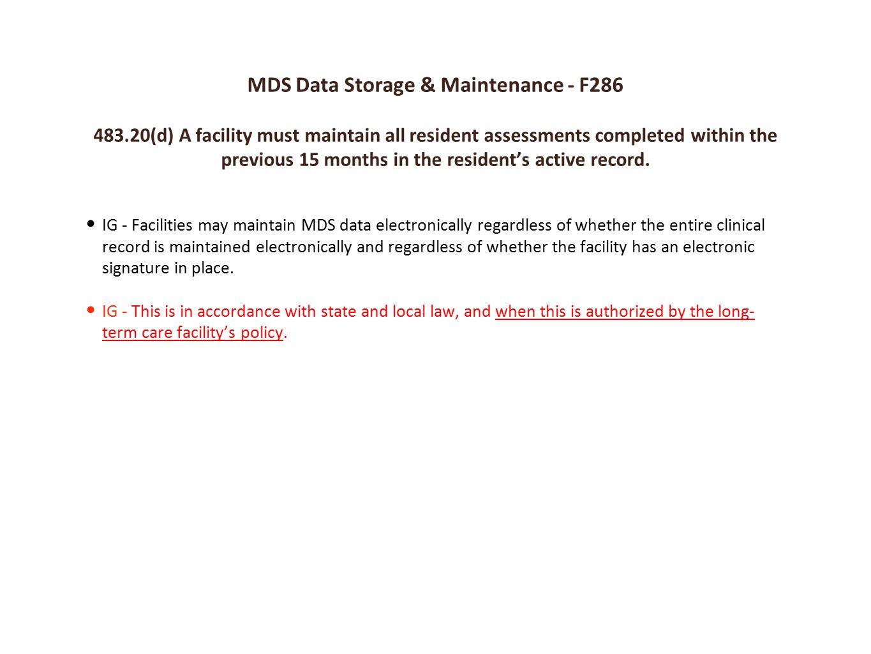 MDS Data Storage & Maintenance - F286