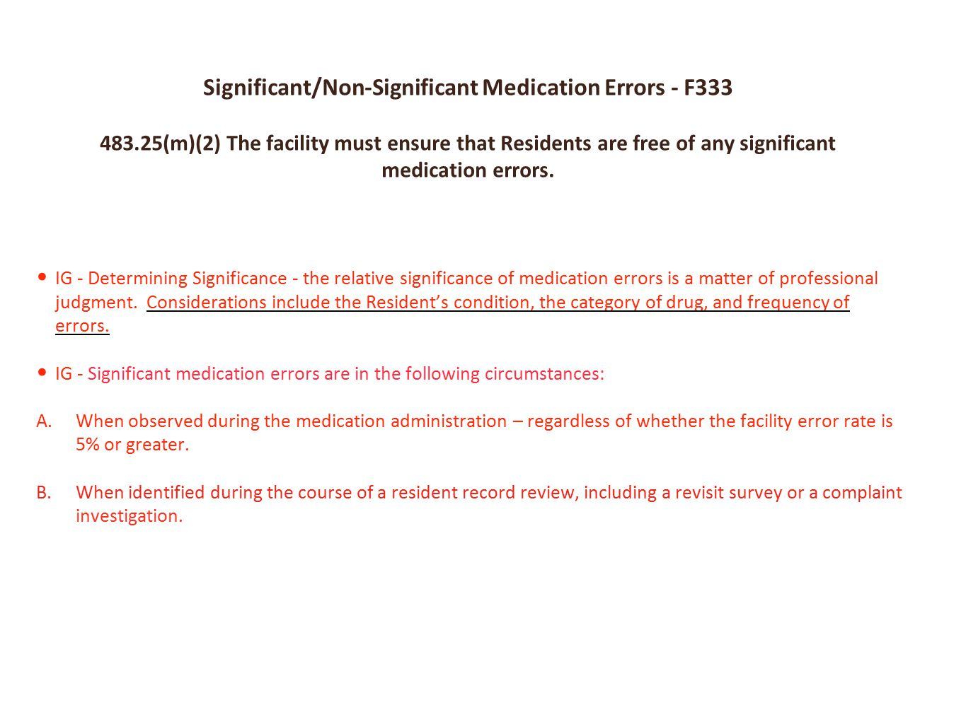 Significant/Non-Significant Medication Errors - F333