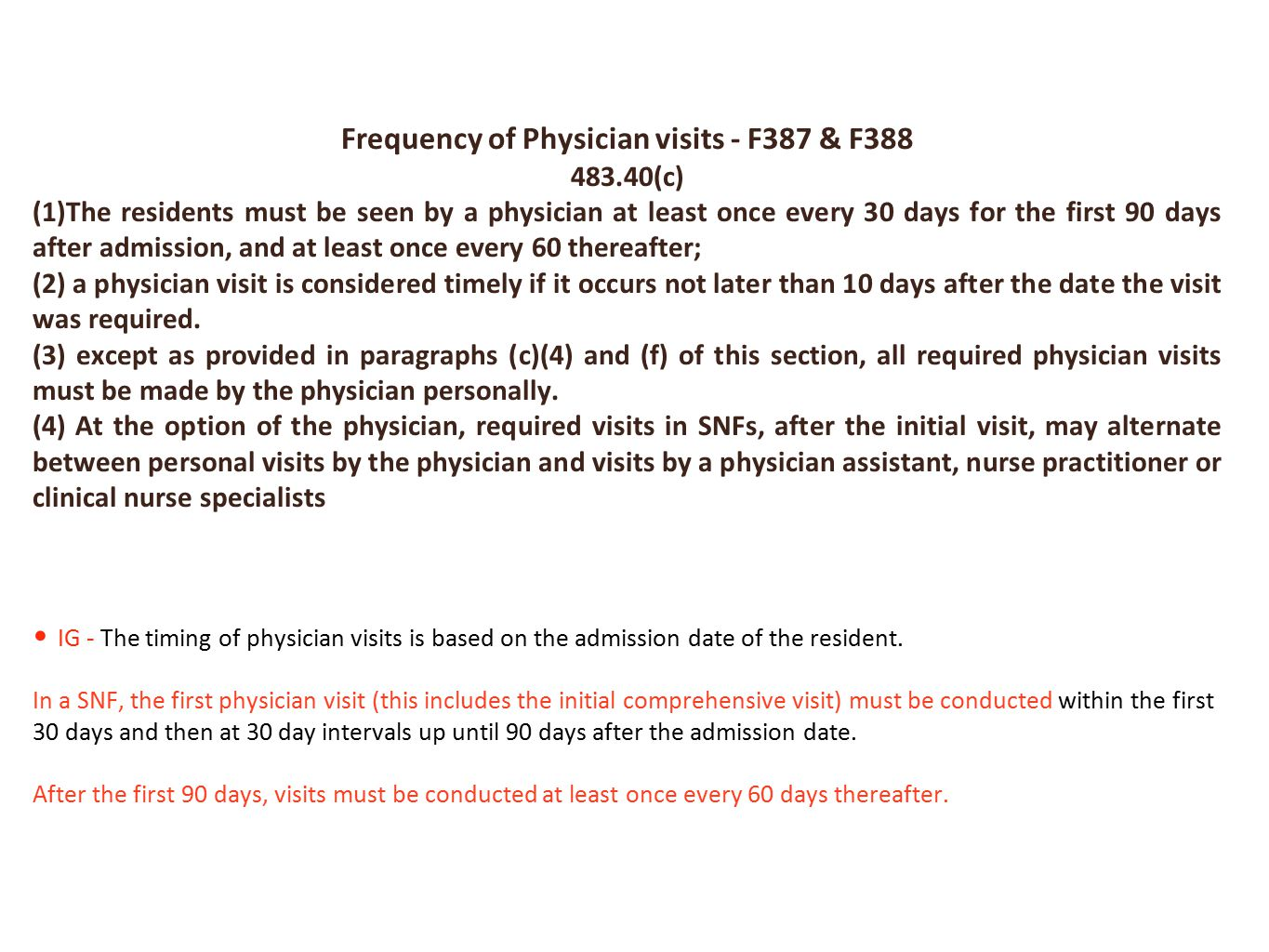 Frequency of Physician visits - F387 & F388