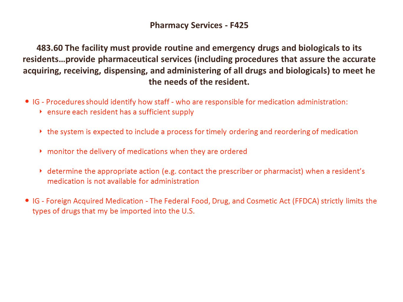 To ensure their resident has a sufficient supply of medication NEXT