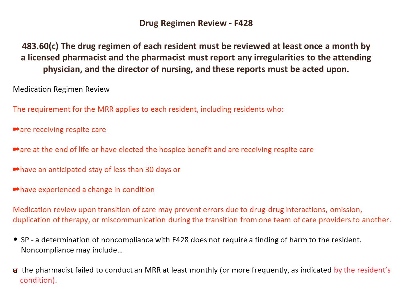 F428 is the Drug Regimen review regulation. NEXT