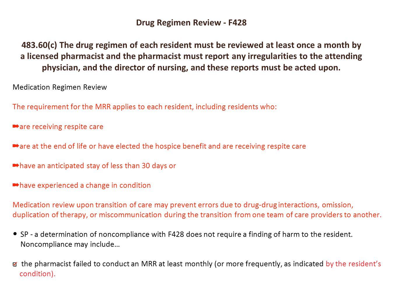 F428 is the Drug Regimen review regulation. NEXT