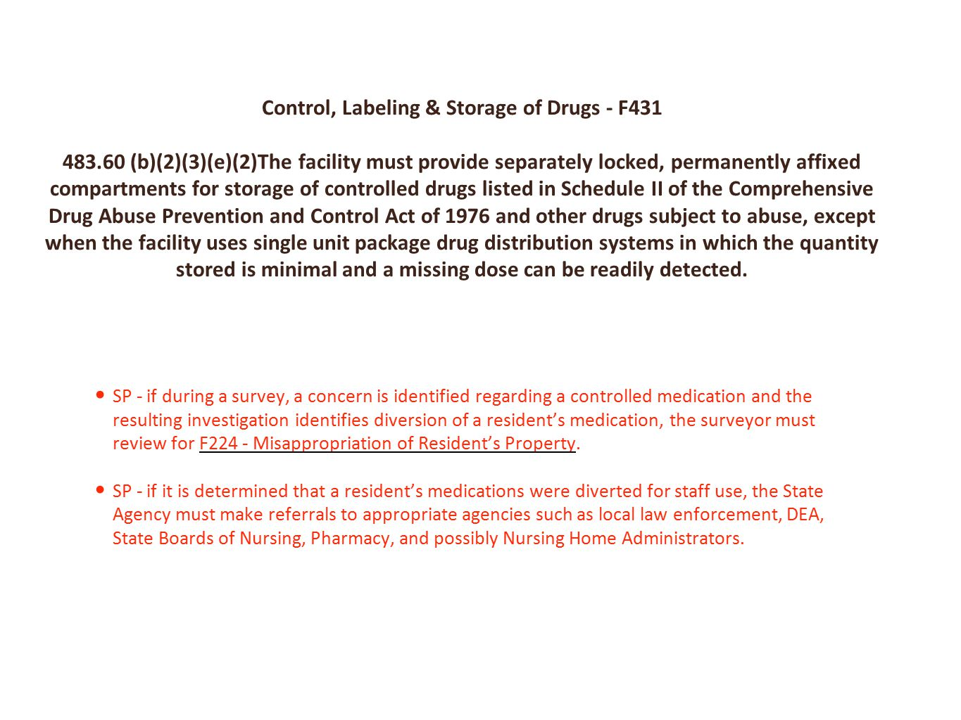 Control, Labeling & Storage of Drugs - F431