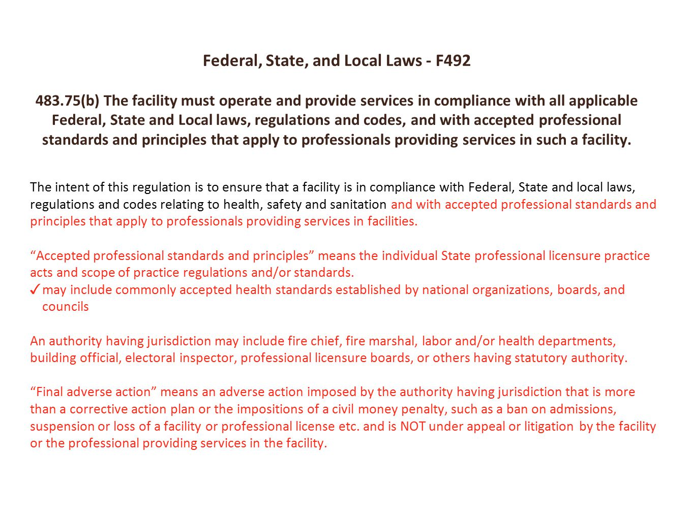 Federal, State, and Local Laws - F492