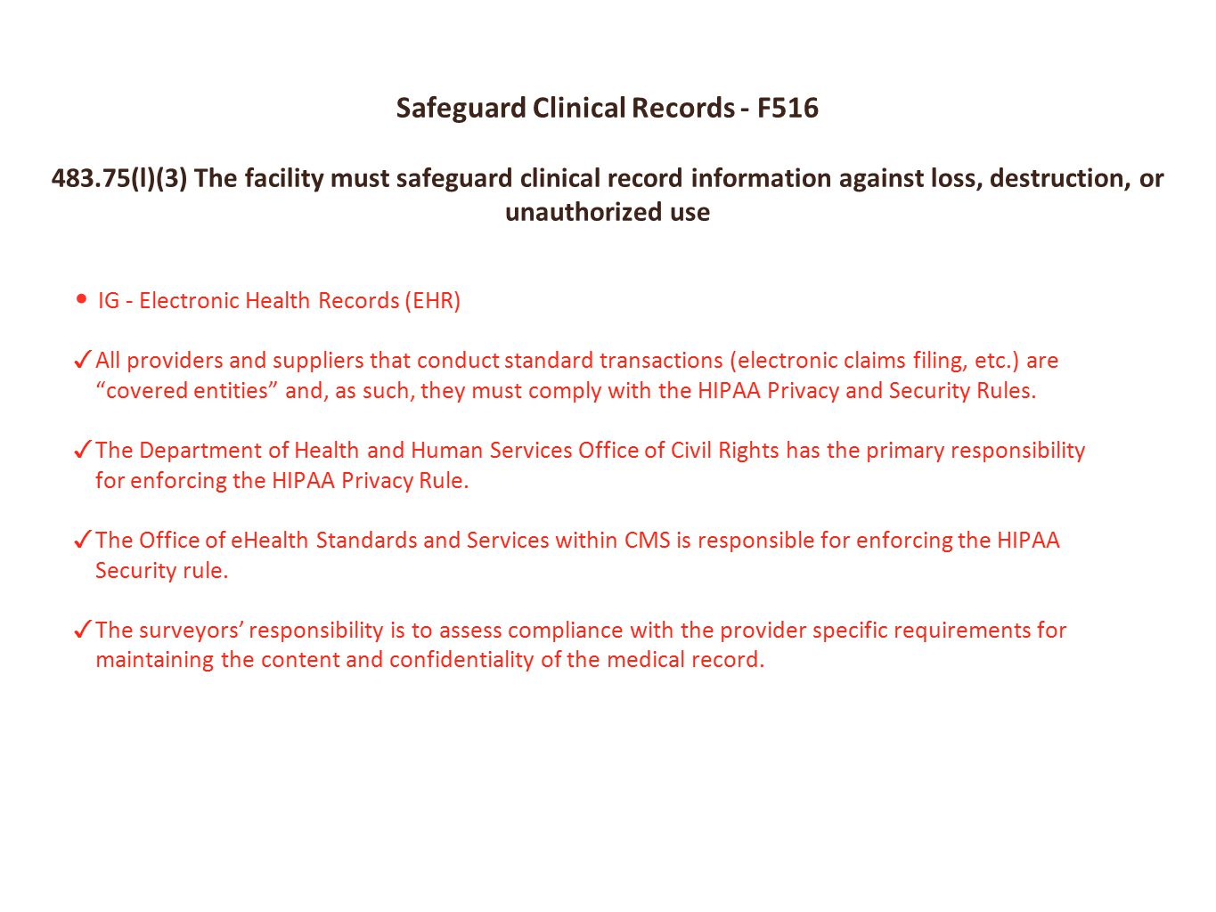 Safeguard Clinical Records - F516