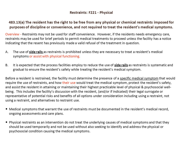 Restraints: F221 - Physical