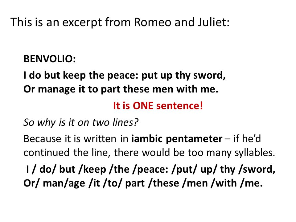 This is an excerpt from Romeo and Juliet: