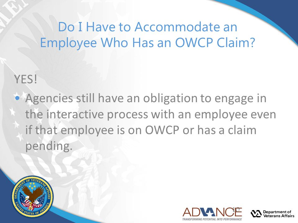 Do I Have to Accommodate an Employee Who Has an OWCP Claim