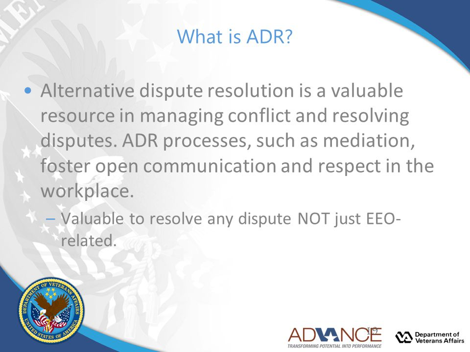 What is ADR