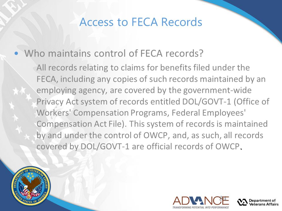 Access to FECA Records Who maintains control of FECA records