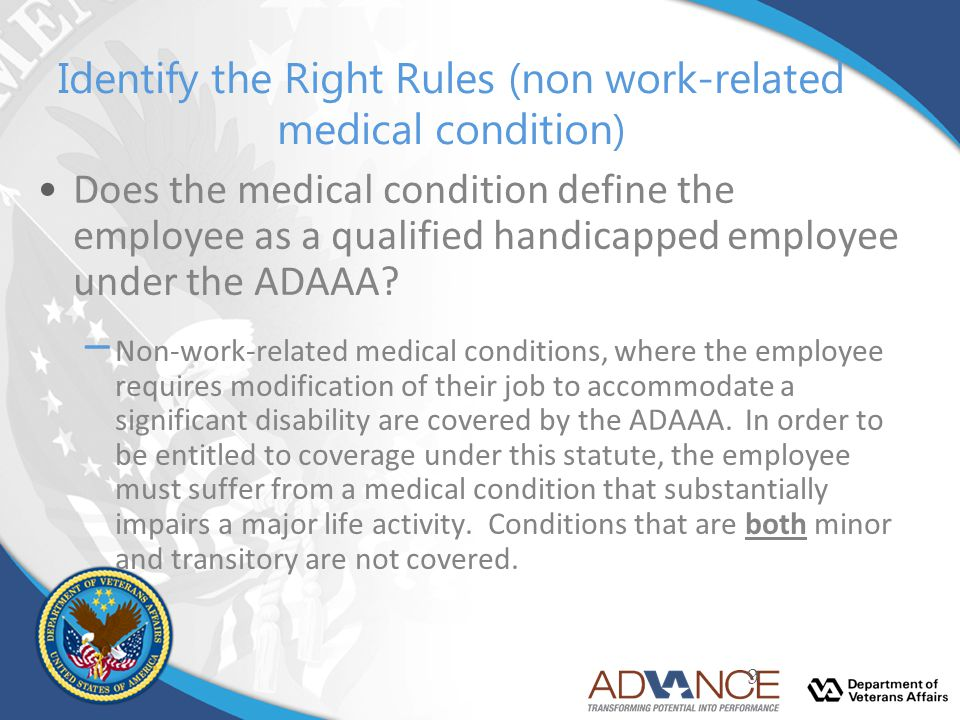 Identify the Right Rules (non work-related medical condition)