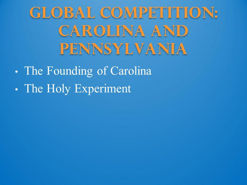 Global Competition: Carolina and Pennsylvania