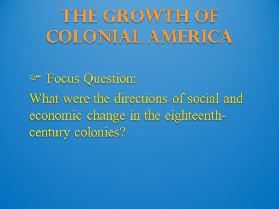 The Growth of Colonial America