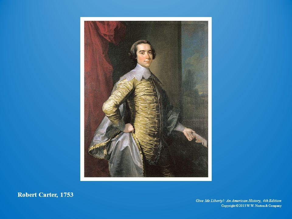 Robert Carter Robert Carter, 1753