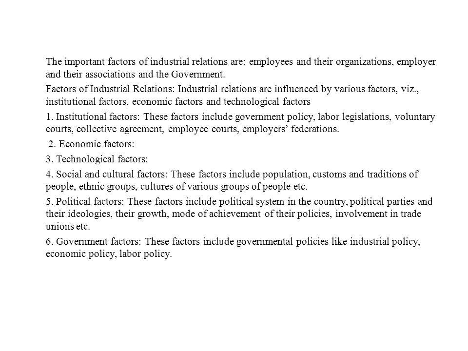3. Technological factors: