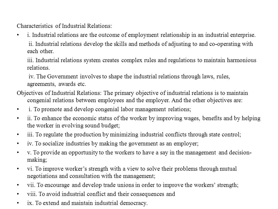 Characteristics of Industrial Relations: