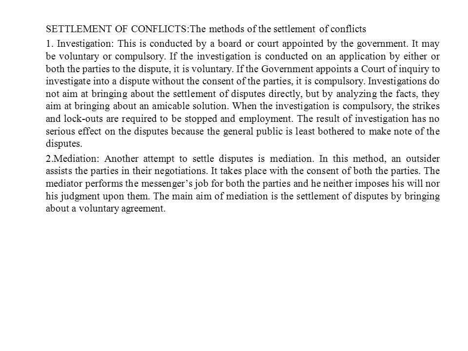 SETTLEMENT OF CONFLICTS:The methods of the settlement of conflicts 1