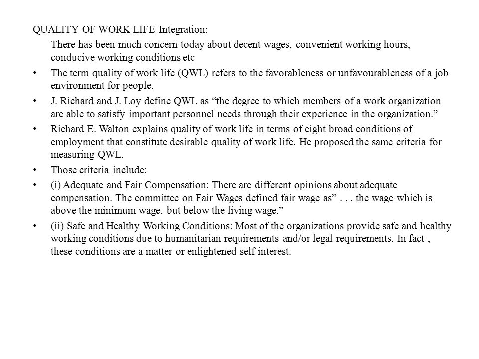 QUALITY OF WORK LIFE Integration: