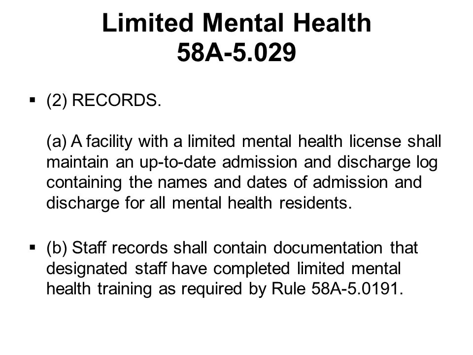 Limited Mental Health 58A-5.029