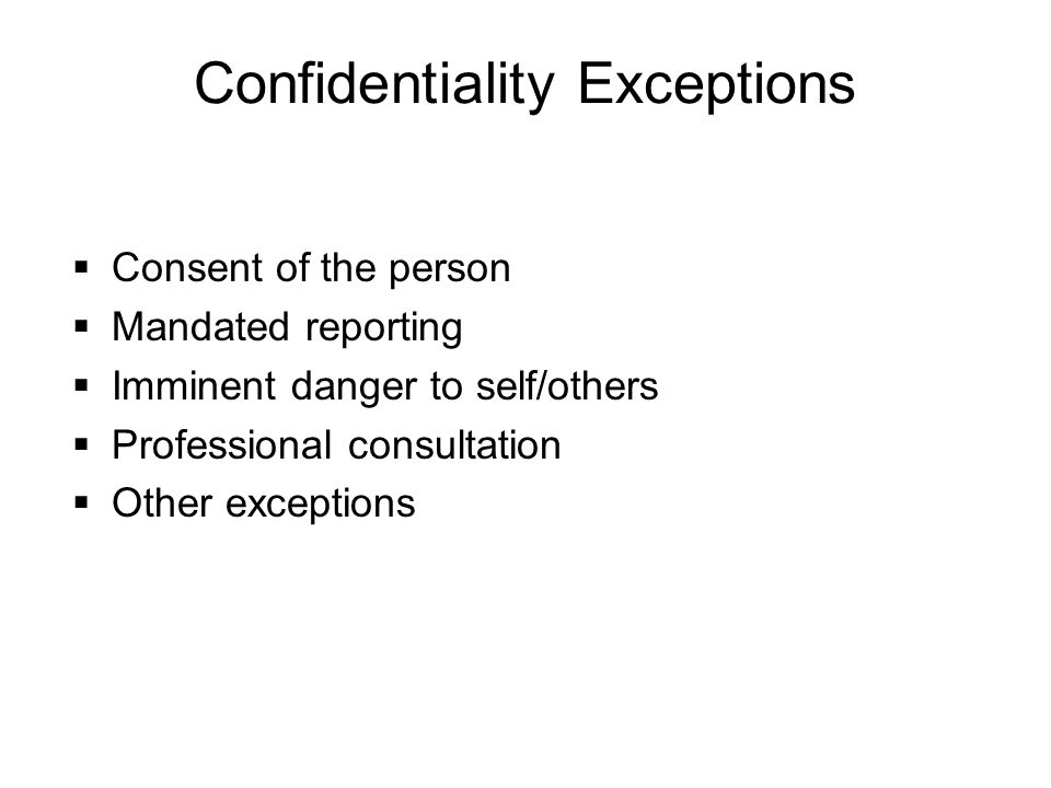 Confidentiality Exceptions