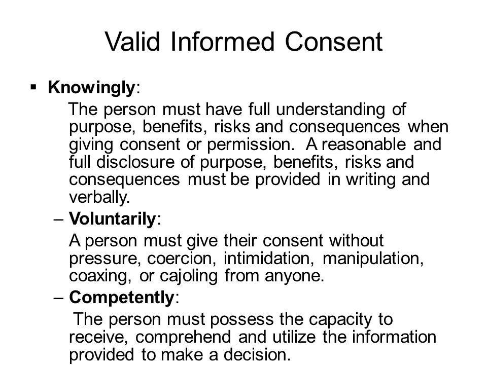 Valid Informed Consent