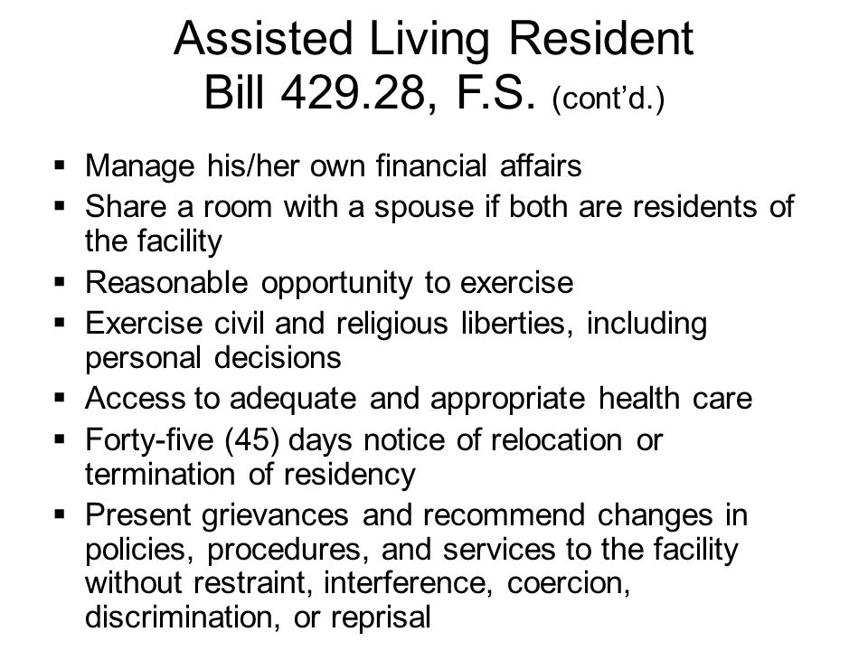 Assisted Living Resident Bill 429.28, F.S. (cont'd.)